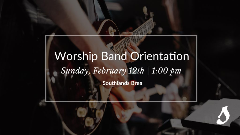 Worship Band Orientation